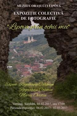 """Expoziție colectivă de fotografie: """"LIPOVA PRIN OCHII MEI"""""""