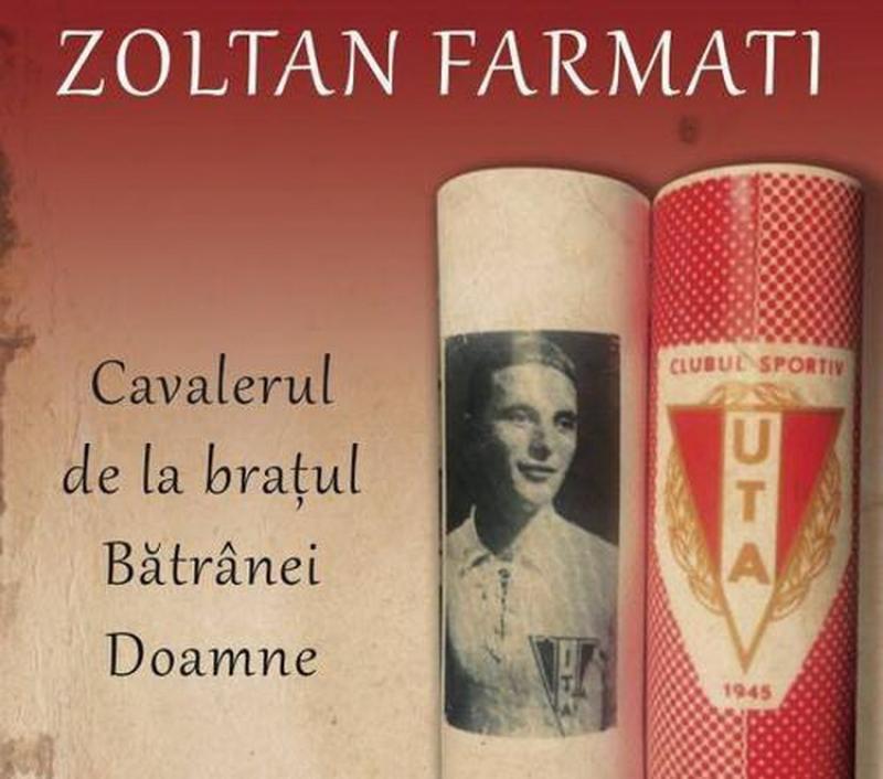 O carte pentru Zoltan Farmati. De ziua Bătrânei Doamne
