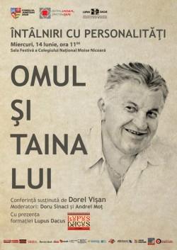 """Întâlniri cu personalităţi: Dorel Vişan aduce """"Omul şi taina lui"""" la Arad"""