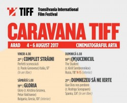 Caravana TIFF aduce cinci filme multi-premiate la Arad, între 4 și 6 august 2017