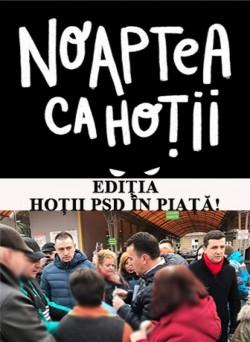 """PNL Arad: Transformare marca PSD: """"Noaptea ca hoții """" a devenit """"Hoții în piață!"""""""