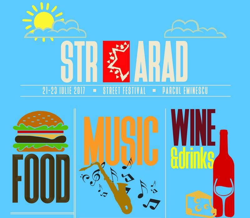 StrArad Street Festival, ediția a doua 21-23 iulie 2017, Parcul Mihai Eminescu