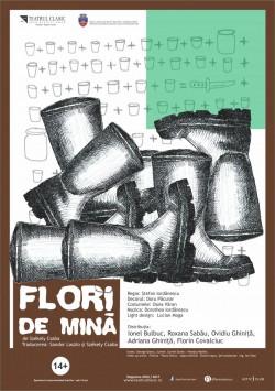 Flori de mină, cea mai nouă producţie a teatrului Ioan Slavici din Arad, pusă din nou în scenă!