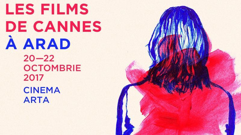 Filmele de la Cannes ajung la Arad!