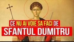 Ce NU ai voie să faci de Sfantul Dumitru, pe 26 octombrie, ca să nu ai GHINION