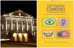 """Primăvara începe cu """"Săptămână a comediei"""" pe scena Teatrului Clasic Ioan Slavici"""