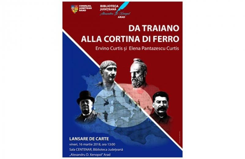 Da Traiano, alla cortina di ferro (De la Traian, la cortina de fier) – lansare de carte în Sala Centenar