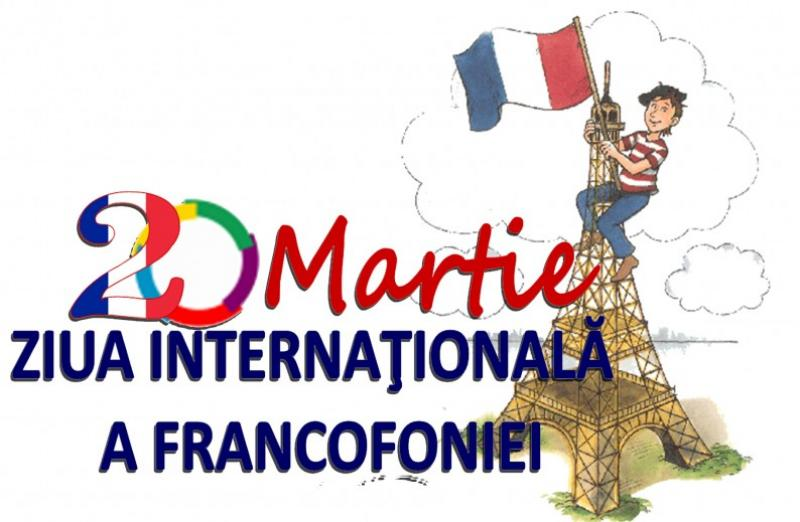 România sărbătoreşte astăzi Ziua Francofoniei