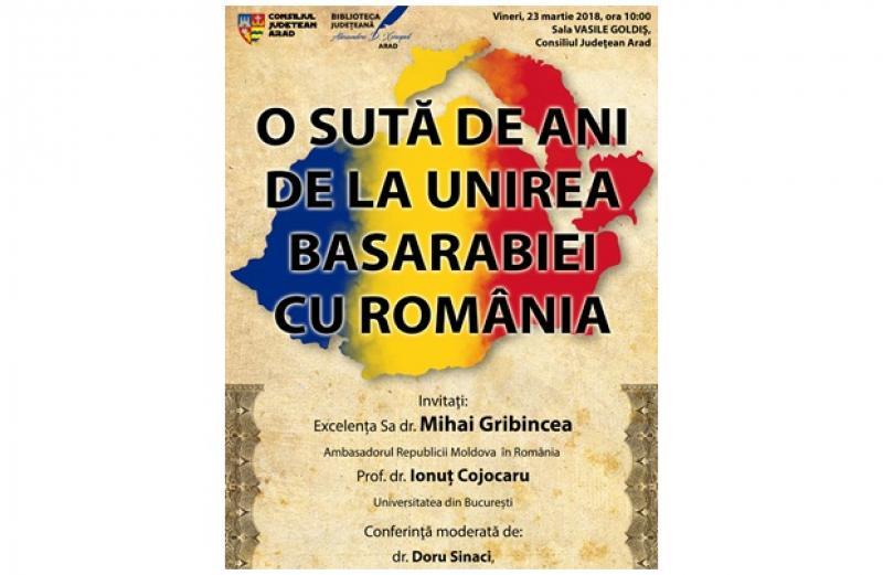 """Sala """"Vasile Goldiș"""" va găzdui o manifestare dedicată aniversării a 100 de ani de la Unirea Basarabiei cu România"""