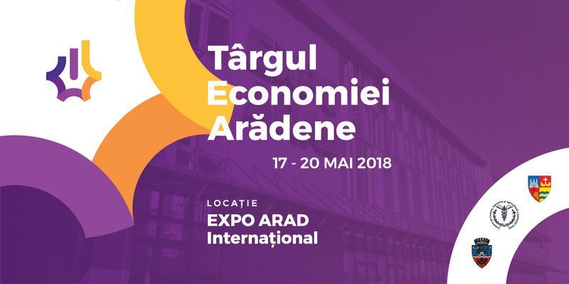 Expo Arad va găzdui Târgul Economiei Arădene