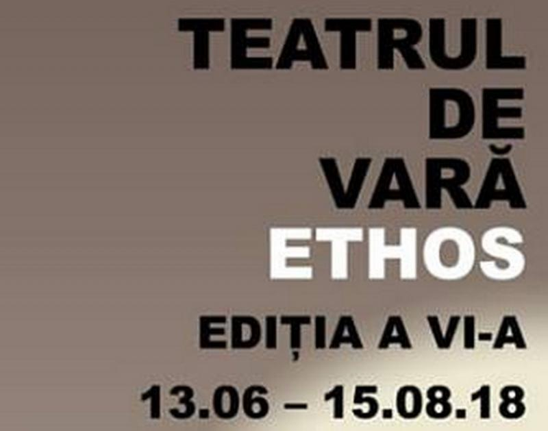 Începe Teatrul de Vară Ethos 2018 la Arad