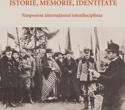 "Simpozionul: ""ISTORIE, MEMORIE, IDENTITATE"" la Consiliul Judeţean Arad"