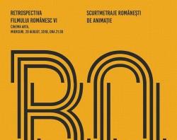 Retrospectiva Filmului Românesc VI Scurtmetraje de animaţie