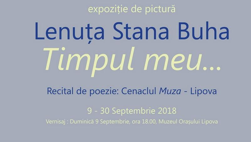 Vernisaj de pictură - TIMPUL MEU a artistului plastic LENUȚA STANA BUHA