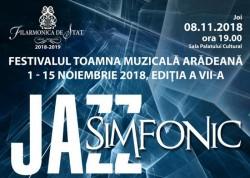 Jazz-ul simfonic revine pe scena Filarmonicii din Arad