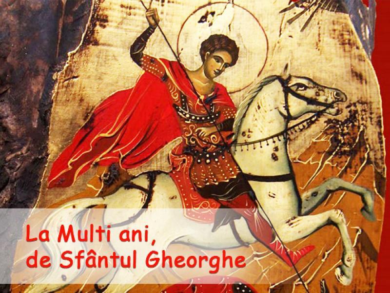 """Astăzi spunem sau nu """"La mulți ani"""" celor ce poartă numele Sfântului Gheorghe?"""