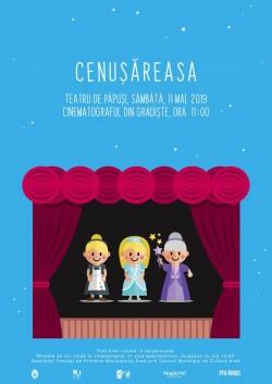 Cenușăreasa vine la Cinematograful din Grădiște cu un teatru de păpuși, sâmbătă 11 mai