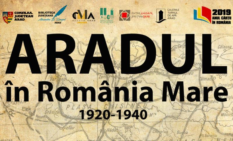 """""""Aradul în România Mare"""". Expoziție și lansare de carte la Palatul Cultural"""