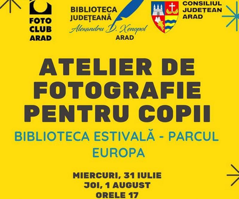 Atelier de fotografie pentru copii cu Asociaţia Foto Club Arad și alte cursuri de fotografie