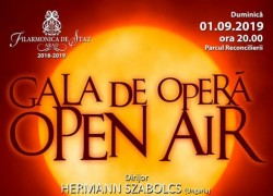 Gala de operă Open Air în Parcul Reconcilierii