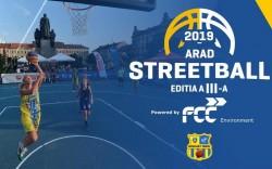 A III-A Ediție ARAD STREETBALL 2019 începe sâmbătă, 31 august