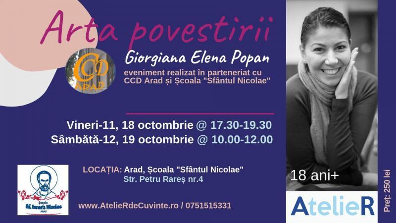 Arta Povestirii cu Giorgiana Elena Popan, la Arad