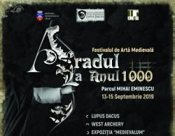 Festivalul medieval ARADUL LA ANUL 1000 - O încercare de restaurare și reconstituire istorică