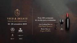 Vicii și Delicii 2019 – Peste 300 de sortimente de vinuri, show-uri culinare, cursuri de inițiere și masterclass-uri specializate