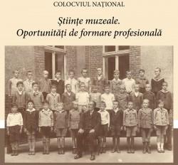 """Colocviul Național """"Științe muzeale. Oportunități de formare profesională"""" la Muzeul de Artă Arad"""