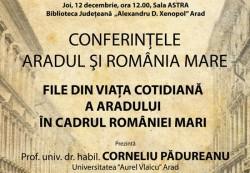 """Prof.univ.dr.habil Corineliu Pădurean, la Conferințele """"Aradul și România Mare"""""""