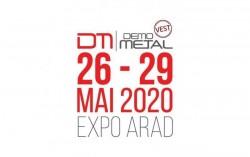 Târgul Demo Metal Vest se reprogramează pentru perioada 26 – 29 mai