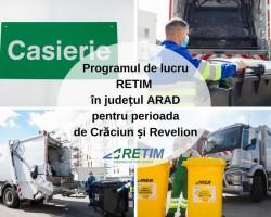 Programul de lucru RETIM în județul Arad pentru perioada de Crăciun și Revelion