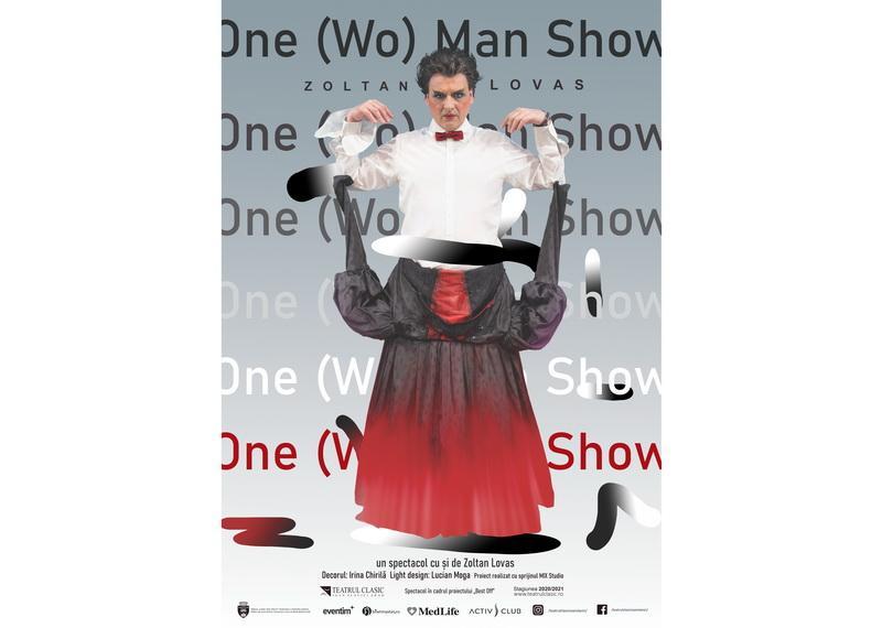 """""""One (Wo)Man Show"""" – un exercițiu de sinceritate... cu și de Zoltan Lovas"""