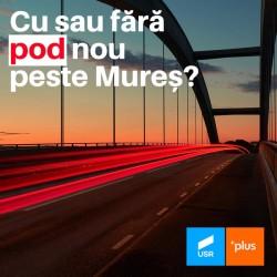 Cu sau fără pod nou peste Mureș?