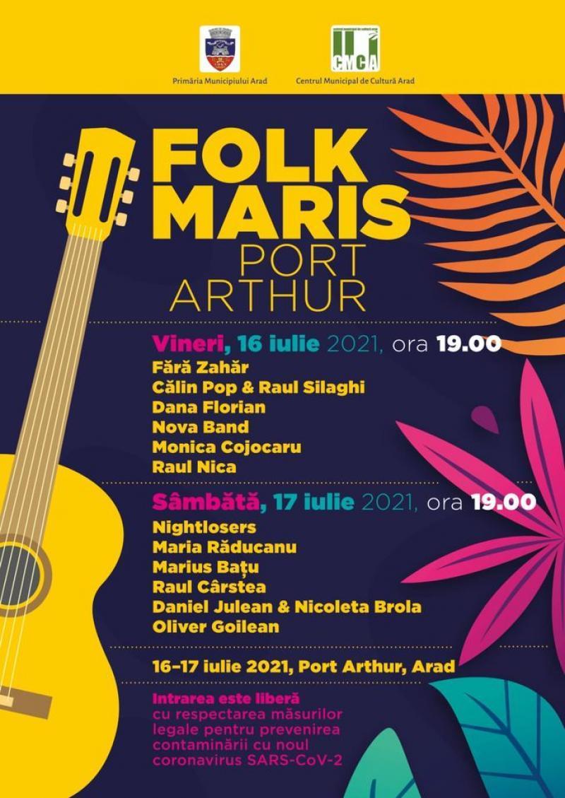 """În acest week-end, Festivaul """"Folk Maris"""", ediția 2021, la Port Arthur"""