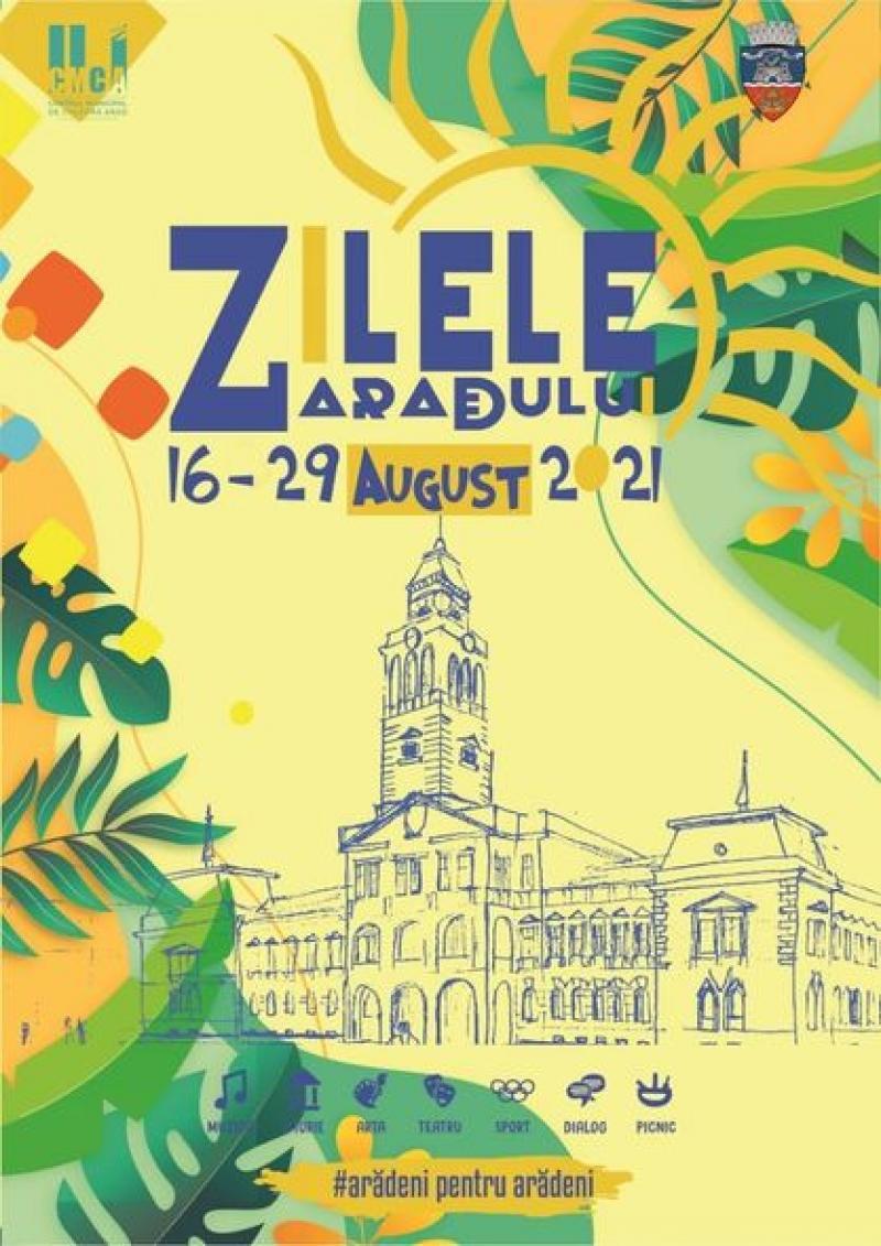 Zilele Aradului între 16-29 august