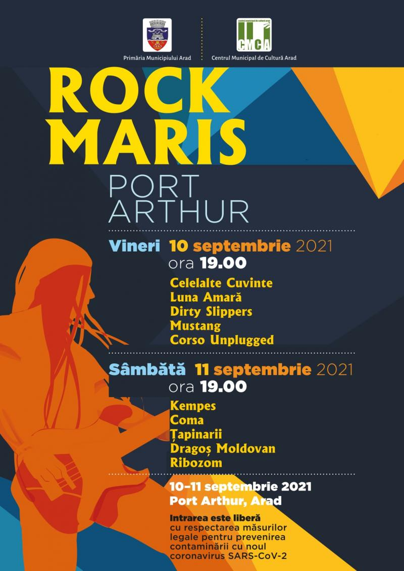 """Festivalul """"Rock Maris"""", ediția 2021, la Arad în 10 și 11 septembrie"""